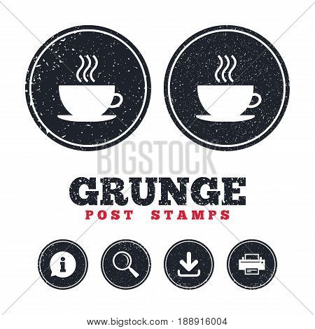 Grunge post stamps. Coffee cup sign icon. Hot coffee button. Information, download and printer signs. Aged texture web buttons. Vector