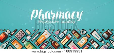 Pharmacy banner. medicine, Medical supplies, hospital concept Vector illustration