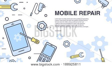 Concept of mobile phone repair. Horizontal banner with smartphone and tools. Service electronic technic. Colorful vector line art background with place for text