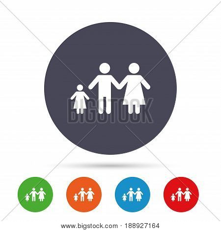 Family with one child sign icon. Complete family symbol. Round colourful buttons with flat icons. Vector