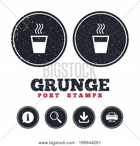 Grunge post stamps. Hot water sign icon. Hot drink glass symbol. Information, download and printer signs. Aged texture web buttons. Vector