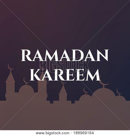 Ramadan Islamic background Ramadan Kareem Ramadan Mubarak.