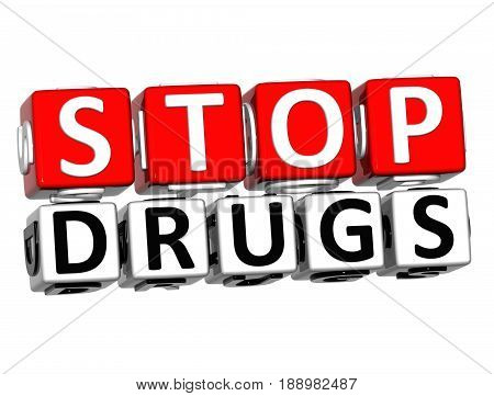 3D Block Red Text Stop Drugs Over White Background.