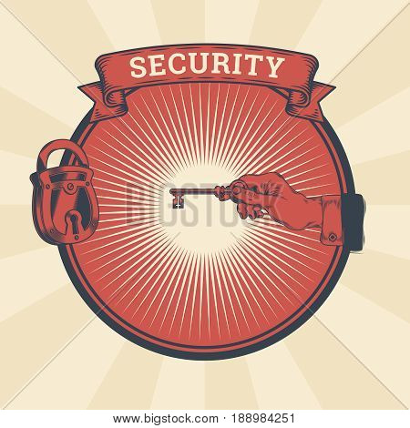 Vector vintage illustration of badge, sticker, sign with a male hand holding the key of the locked lock, , the concept of confidentiality, information protection.. Print, template, design element