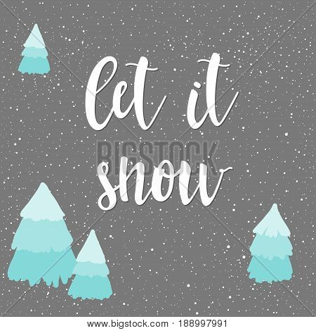 Let It Snow. Winter Time Card Template.