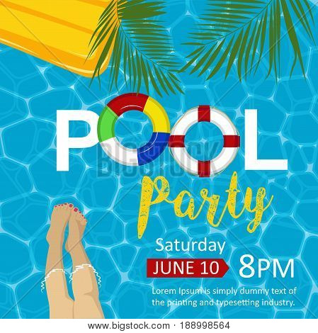 Pool party flyer. Female legs, inflatable mattress, rings, palm leaves. Top view. Copyspace for text