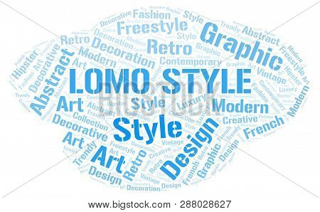 Lomo Style Word Cloud. Wordcloud Made With Text Only.