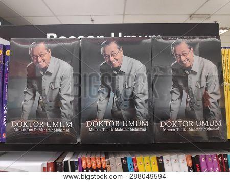 Miri,malaysia - Circa March,2019 : Tun Mahathir Mohamad Books At The Bookstore.
