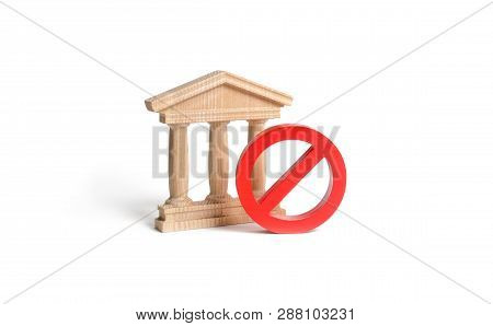 Government Building Or Bank And Symbol No On An Isolated Background. The Concept Of Prohibiting And