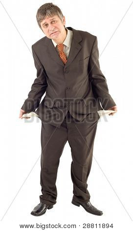 Businessman showing empty pockets isolated on white background