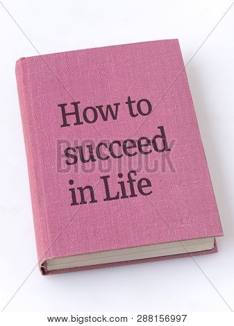 How To Succeed In Life Phrase Printed On Textile Book Cover