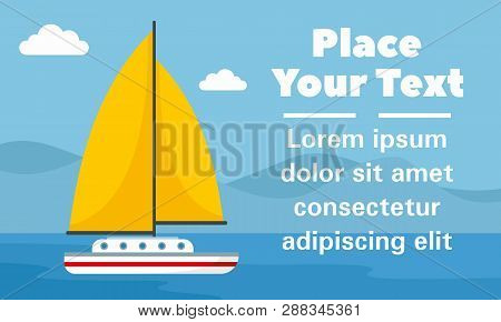 Yellow Sail Yacht Concept Banner. Flat Illustration Of Yellow Sail Yacht Concept Banner For Web Desi