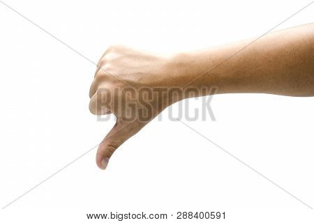 Dislike Sign Of Gesture Hand And Giving Thumb Down. Isolated On White Background With Clipping Path
