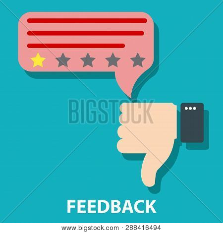 Disagree Or Dislike Feedback Concept Vector Illustration. Customer Excellent Review And Feedback. Me