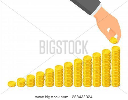 Growing Columns Of Coins And A Hand That Puts A Coin On Top Of The Tallest One, Savings Concept. Vec