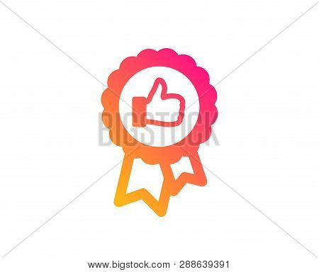 Positive Feedback Icon. Award Medal Symbol. Reward Sign. Classic Flat Style. Gradient Positive Feedb