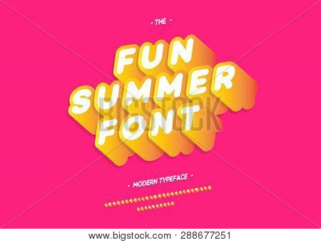 Vector Fun Summer Font 3d Bold Slanted Style Modern Typography For Decoration, Logo, Poster, T Shirt