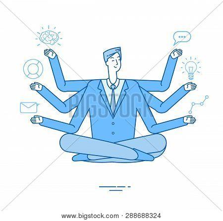 Multitasking Businessman. Project Manager Sitting In Relaxation Yoga Lotus Pose Thinking On Tasks. E