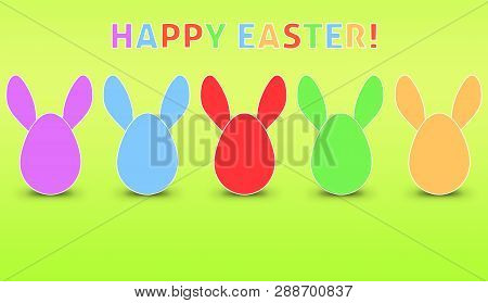 Easter Eggs With Rabbit Ears In A Row. Modern Easter Background With Text  On Green Background. Funn