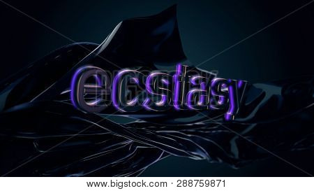 The word ecstasy typed on black, abstract, silky texture, sexual concept. Inscription ecstasy on flowing silk over black background poster