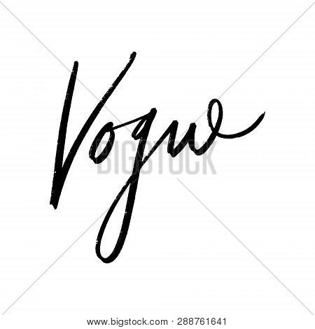 Vogue Lettering Text. Fashion Postcard Or Banner. Vector And Jpg Image.