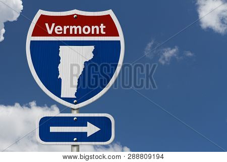 Road Trip To Vermont, Red, White And Blue Interstate Highway Road Sign With Word Vermont And Map Of