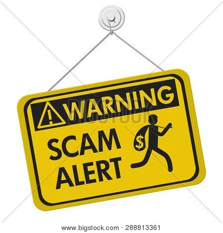 Scam Alert Warning Sign, A Yellow Warning Hanging Sign With Text Scam Alert And Theft Icon Isolated