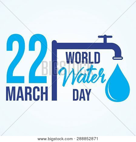 World Water Day Quote Letter On World Map Background.faucet Or Water Tap With A Drop Of Water . Lett