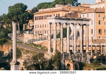 Rome, Italy. Column Of Phocas And The Temple Of Saturn. Colonna Di Foca And Tempio Di Saturno. The H