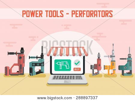 Power Tools For Construction Works Flat Vector Advertising Banner With Different Models Of Industria