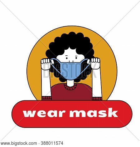 The Girl Puts On A Mask On Her Face. Sticker, Poster, Sign In Front Of The Entrance With The Words P