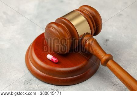 Judge Gavel And Pills. Law In Medicine, Prohibition Of Medicines