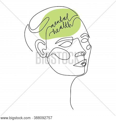 Mental Health For Women. Line Drawing Of Human Head With Quote In His Brain. Vector Illustration For