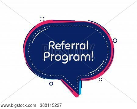 Referral Program Symbol. Thought Bubble Vector Banner. Refer A Friend Sign. Advertising Reference. D