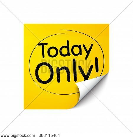 Today Only Sale Symbol. Sticker Note With Offer Message. Special Offer Sign. Best Price. Yellow Stic