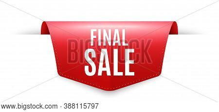 Final Sale. Ribbon Label Tag. Special Offer Price Sign. Advertising Discounts Symbol. Infographics P