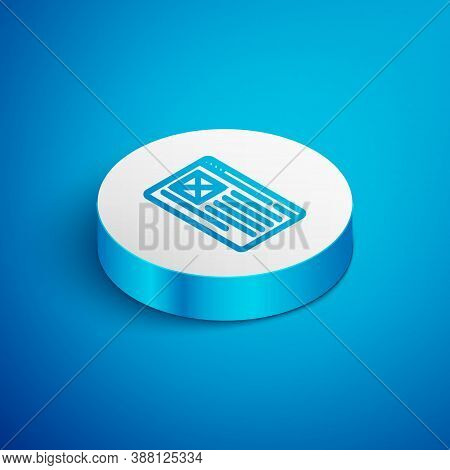 Isometric Line Browser Window Icon Isolated On Blue Background. White Circle Button. Vector