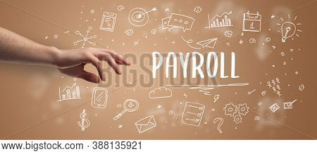 Close-Up of cropped hand pointing at PAYROLL inscription, modern business solution concept