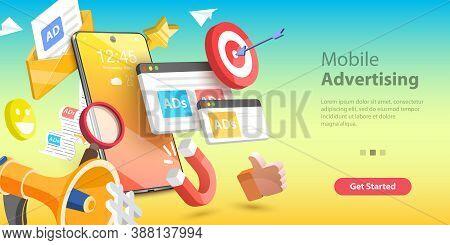 Mobile Advertising, Social Media Campaign, Digital Marketing. 3d Vector Illustration.