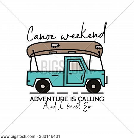 Vintage Camping Adventure Badge Illustration Design. Outdoor Logo Emblem With Car, Canoe And Text -