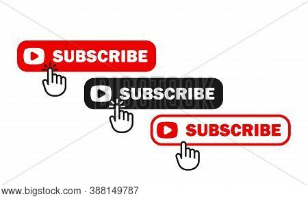 Subscribe Buttons Icon Set. For Social Media Users. Member Of Channel. Vector Eps 10. Isolated On Wh