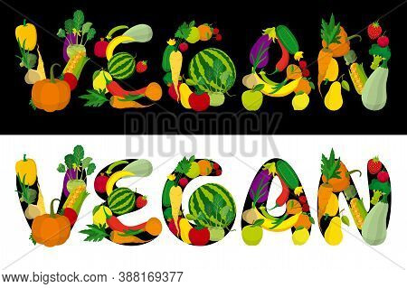 Illustration A Vegan Word Consisted Of Fruits, Vegetables, Berries. Font Of My Own Design