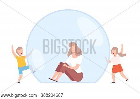 Mom Sitting In Transparent Bubble, Her Children Trying To Reach Her, Separation From Society Or Soli