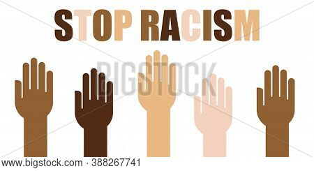Hands Up Anti Racism Vector Banner. Black Lives Matter. Stop Racist. Racial Diversity Race Concept.