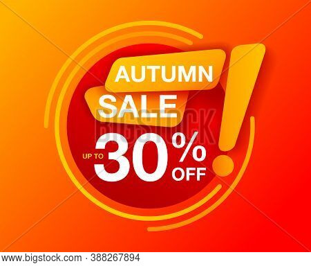 Autumn Mega Sale Orange And Yellow Banner - Up To 30 Percents Off - Creative Vector Poster For Speci