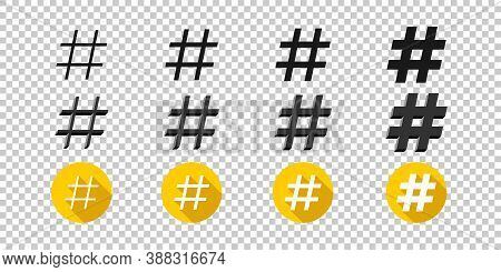 Hashtags Icons. Flat Style Icons Hashtag On Transparent Background. Icons For Web. Vector Illustrati