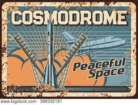 Space Explore Vector Rusty Metal Plate, Mother Missile Take Off Cosmodrome, Rocket Booster With Shut