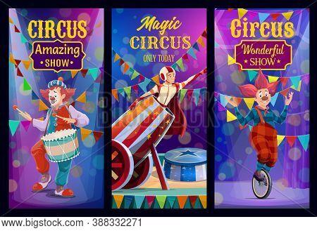 Circus Show, Big Top Performers Vector Banners. Artists On Big Top Tent Circus Arena Magic Performan