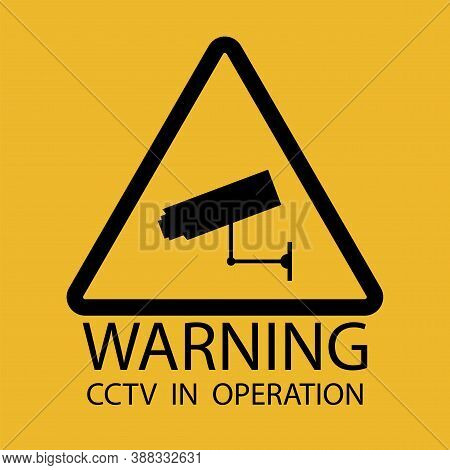 Video Surveillance Sign. Cctv Symbol. Yellow Sign With A Video Camera. Vector Illustration.