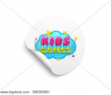 Kids Games Sticker. Circle Sticker With Offer Banner. Fun Playing Zone Banner. Children Games Party